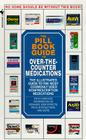 The Pill Book Guide to Over-The-Counter Medications: The Illustrated Guide to the Most Commonly Used Non-Prescription Medication Cover Image