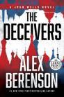The Deceivers (A John Wells Novel #12) Cover Image