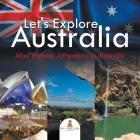 Let's Explore Australia (Most Famous Attractions in Australia) Cover Image
