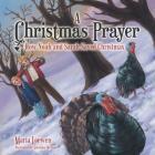 A Christmas Prayer: How Noah and Sarah Saved Christmas Cover Image