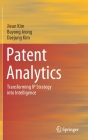Patent Analytics: Transforming IP Strategy Into Intelligence Cover Image