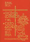 Ritual de la Sagrada Comunión y del Culto Eucaristico Fuera de la Misa Cover Image