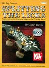 Splitting the Licks: Improvising and Arranging Songs on the 5-String Banjo [With 2 CDs] Cover Image