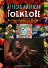 African American Folklore: An Encyclopedia for Students Cover Image