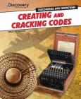 Creating and Cracking Codes (Discovery Education: Discoveries and Inventions) Cover Image