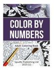 Color By Numbers: Adult Coloring Book Cover Image