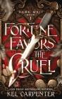 Fortune Favors the Cruel Cover Image