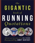 The Gigantic Book of Running Quotations Cover Image