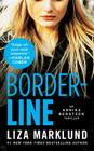 Borderline: An Annika Bengtzon Thriller Cover Image