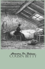 Cousin Betty: by Honore de Balzac Cover Image