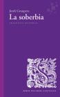 La soberbia (Fragmentos - Pecados capitales #64) Cover Image