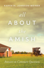 All about the Amish: Answers to Common Questions Cover Image