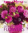 Decorating with Flowers: Classic and Contemporary Arrangements Cover Image