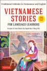 Vietnamese Stories for Language Learners: Traditional Folktales in Vietnamese and English (Free Online Audio) Cover Image