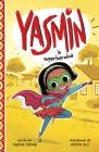 Yasmin la Superheroína = Yasmin the Superhero Cover Image