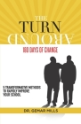 The Turnaround: 180 Days of Change: 5 transformative methods to rapidly improve your school! Cover Image
