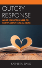 Outcry Response: What Educators Need to Know about Sexual Abuse Cover Image