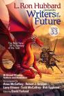Writers of the Future, Volume 33 (L. Ron Hubbard Presents Writers of the Future) Cover Image