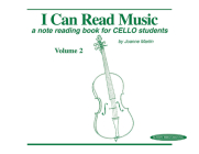 I Can Read Music, Vol 2: A Note Reading Book for Cello Students Cover Image
