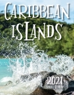 Caribbean Islands 2021 Wall Calendar Cover Image