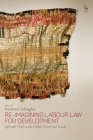Re-Imagining Labour Law for Development: Informal Work in the Global North and South Cover Image