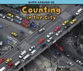 Counting in the City (Math Around Us) Cover Image