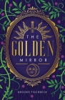 The Golden Mirror Cover Image