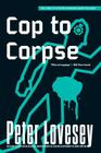 Cop to Corpse (A Detective Peter Diamond Mystery #12) Cover Image