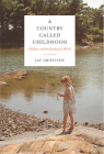 A Country Called Childhood: Children and the Exuberant World Cover Image
