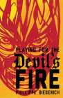 Playing for the Devil's Fire Cover Image
