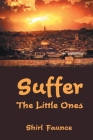 Suffer the Little Ones Cover Image