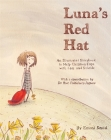 Luna's Red Hat: An Illustrated Storybook to Help Children Cope with Loss and Suicide Cover Image
