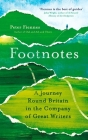 Footnotes: A Journey Round Britain in the Company of Great Writers Cover Image