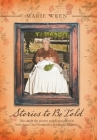 Stories to Be Told: Tales About the Pioneer People and Places in Little Santa Clara River Valley, Southern California Cover Image
