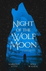 Night of the Wolf Moon Cover Image