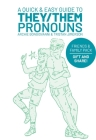 A Quick & Easy Guide to They/Them Pronouns: Friends & Family Bundle Cover Image