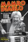 Mambo Diablo: My Journey with Tito Puente Cover Image