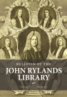 Bulletin of the John Rylands Library 97/1: Religion in Britain, 1660-1900: Essays in Honour of Peter B. Nockles Cover Image