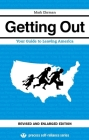 Getting Out: Your Guide to Leaving America Cover Image