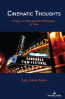 Cinematic Thoughts: Essays on Film and the Philosophy of Film Cover Image