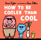How to Be Cooler Than Cool Cover Image