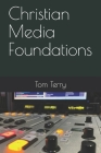 Christian Media Foundations Cover Image