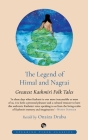 The Legend of Himal and Nagrai: Greatest Kashmiri Folk Tales Cover Image