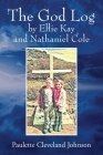 The God Log by Ellie Kay and Nathaniel Cole Cover Image