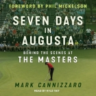 Seven Days in Augusta: Behind the Scenes at the Masters Cover Image