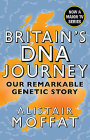 Britain's DNA Journey: Our Remarkable Genetic Story Cover Image