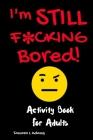 I'm STILL F*CKING Bored Cover Image