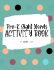 Pre-K Sight Words Tracing Activity Book for Children (8x10 Hardcover Puzzle Book / Activity Book) Cover Image