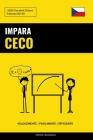 Impara il Ceco - Velocemente / Facilmente / Efficiente: 2000 Vocaboli Chiave Cover Image