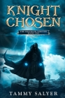 Knight Chosen: The Shackled Verities (Book One) Cover Image